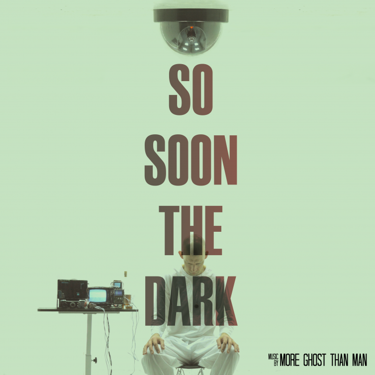 So Soon The Dark